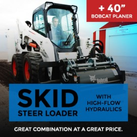 "Rent Bobcat Skid-steer Loader with Bobcat 40"" Planer Attachment"